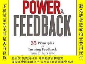 二手書博民逛書店The罕見Power of Feedback: 35 Principles for Turning Feedbac