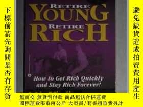二手書博民逛書店英文原版罕見Rich Dad s Retire Young,