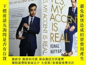 二手書博民逛書店Yes,罕見My Accent Is Real: And Som