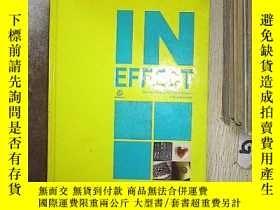 二手書博民逛書店IN罕見EFFECT 有效的Y261116
