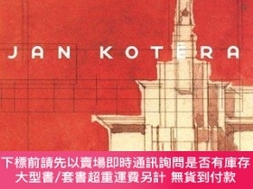 二手書博民逛書店Jan罕見Kotera: The Founder Of Modern Czech Architecture 187