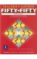 二手書 Fifty-Fifty, Book Two: An Intermediate Course in Communicative English, Second Edition (Teacher R2Y 0139200673