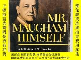 二手書博民逛書店MR.罕見Maugham Himself: A collecti