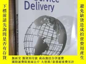 二手書博民逛書店World罕見Class IT Service Delivery (16開)Y5460 Peter Wheat