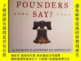 二手書博民逛書店What罕見Would the Founders Say? (H