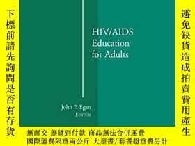 二手書博民逛書店Hiv aids罕見Education For AdultsY256260 Egan, John John W