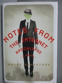 【書寶二手書T3/原文小說_ISW】Notes from the Internet Apocalypse_Wayne G