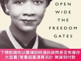 二手書博民逛書店Open罕見Wide The Freedom GatesY255174 Dorothy Height Publ