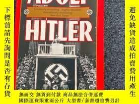 二手書博民逛書店Adolf罕見Hitler:The Definitive BiographyY443654 John Tola