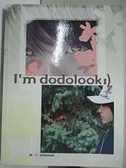 【書寶二手書T1/寫真集_CR3】I'm dodolook_dodolook