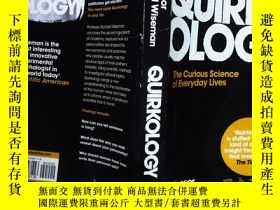二手書博民逛書店Quirkology:罕見The Curious Science