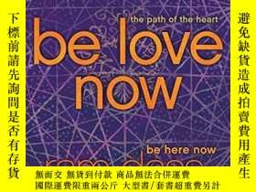 二手書博民逛書店Be罕見Love NowY256260 Ram Dass Harperone 出版2010