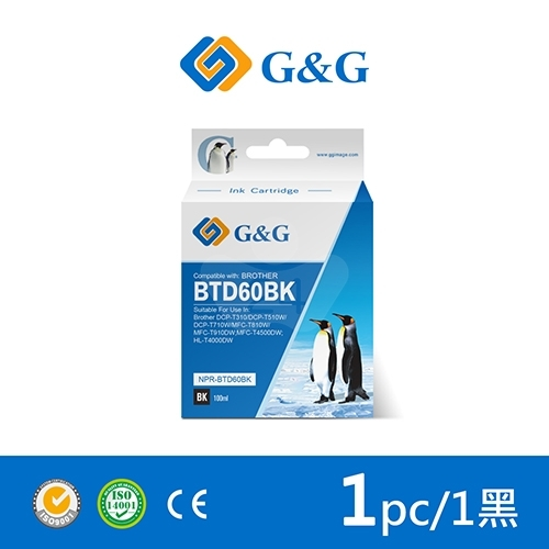 【G&G】for Brother BTD60BK/100ml 黑色高印量相容連供墨水/適用 DCP-T310/DCP-T510W/DCP-T710W