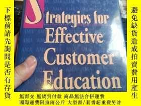 二手書博民逛書店Strategies罕見For Effective Customer EducationY246860 Str