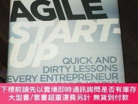 二手書博民逛書店The罕見Agile Startup: Quick and Dirty Lessons Every Entrepr