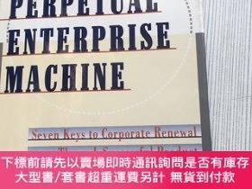 二手書博民逛書店Perpetual罕見Enterprise Machine, The Seven Keys to Corporat