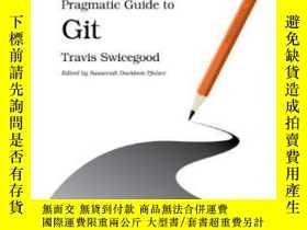 二手書博民逛書店Pragmatic罕見Guide To GitY364682 Travis Swicegood Pragmat