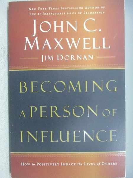 【書寶二手書T3/勵志_MNL】Becoming a Person of Influence_John C. Maxwe