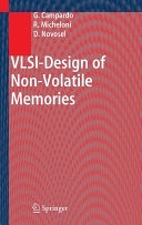 二手書博民逛書店《VLSI-Design of Non-Volatile Memories》 R2Y ISBN:354020198X