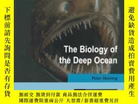 二手書博民逛書店The罕見Biology Of The Deep OceanY364682 Peter Herring Oxf