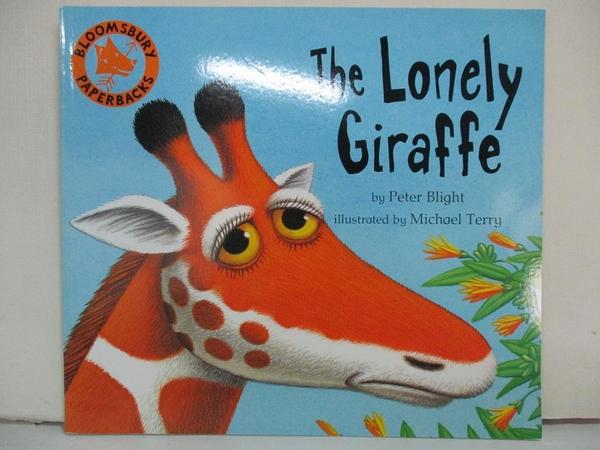 【書寶二手書T1/兒童文學_EPA】The Lonely Giraffe_Blight, Peter/ Terry, Michael (ILT)