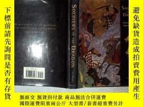二手書博民逛書店SOLDIERS罕見OF THE DRAGON 龍之兵 16開 01Y261116