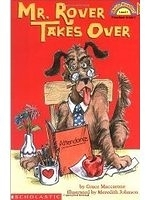 二手書博民逛書店 《Mr. Rover Takes over》 R2Y ISBN:0439200571│GraceMacCarone