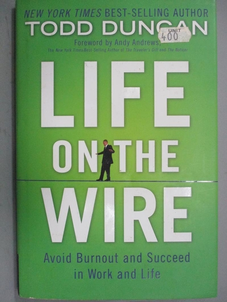 【書寶二手書T8/宗教_YFJ】Life on the Wire: Avoid Burnout and Succeed