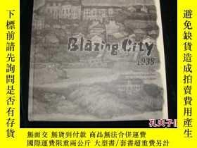 二手書博民逛書店BLAZING罕見CITY 1938【燃燒的城市1938年】【