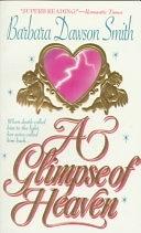 二手書博民逛書店 《A Glimpse Of Heaven》 R2Y ISBN:0312957149│Macmillan