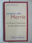 【書寶二手書T1/原文小說_BVH】tuesdays with Morrie_Mitch Albom