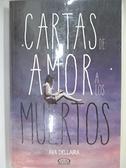 【書寶二手書T6/原文小說_HH1】Cartas de amor a los muertos_Ava Dellaira