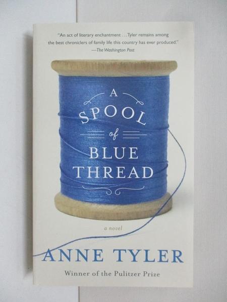 【書寶二手書T3/原文小說_APW】A Spool of Blue Thread_Anne Tyler