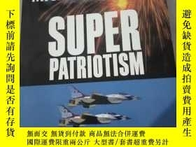 二手書博民逛書店Superpatriotism:罕見Michael Parent