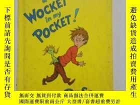 二手書博民逛書店there s罕見a wocket in my pocket!Y