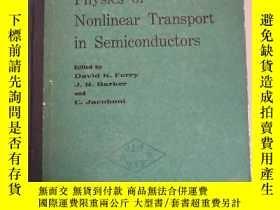 二手書博民逛書店Physics罕見of Nonlinear Transport in Semiconductors半導體中非線性輸