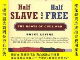 二手書博民逛書店Half罕見Slave And Half Free, Revised EditionY364682 Bruce