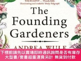 二手書博民逛書店The罕見Founding Gardeners: How the Revolutionary Generation