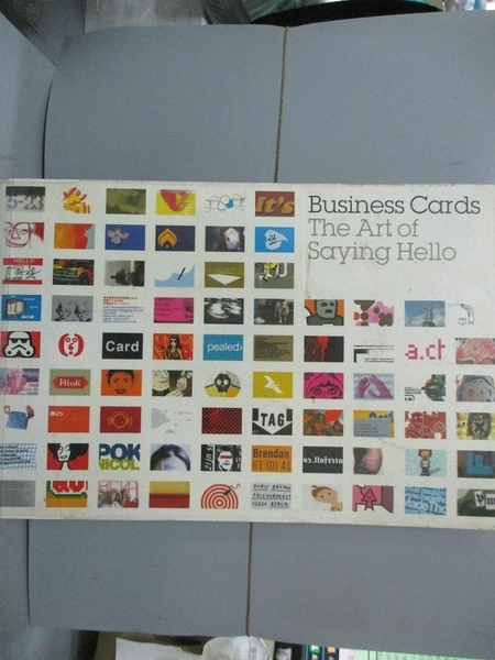 【書寶二手書T1/廣告_XGQ】Business cards : the art of saying hello