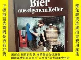 二手書博民逛書店Bier罕見Aus Eigenem Keller【德文原版】Y269331 Wolfgang Vogel UL