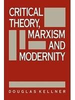 二手書博民逛書店 《Critical theory, Marxism, and modernity》 R2Y ISBN:0745604404│DouglasKellner