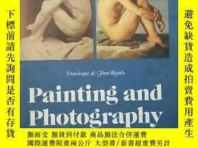 二手書博民逛書店Painting罕見and Photography 1839~1