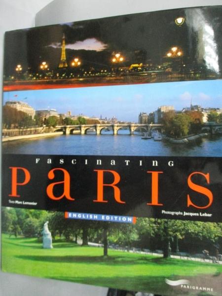 【書寶二手書T3/地圖_YCO】Fascinating Paris_Marc Lemonier