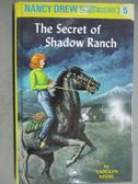 【書寶二手書T8/原文小說_GMQ】The Secret of Shadow Ranch_Keene, Carolyn