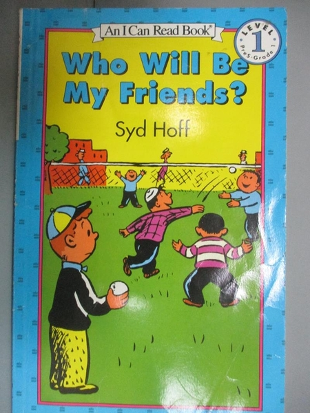 【書寶二手書T8/少年童書_KLJ】Who Will Be My Friends_Hoff, Syd