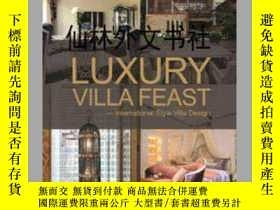二手書博民逛書店【罕見】Luxury Villa Feast: Internat