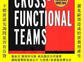 二手書博民逛書店Cross-罕見Functional Teams : Working with Allies, Enemies,