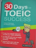 【書寶二手書T3/語言學習_QHT】30 days to TOEIC success_葛翰堯(Graham Picker
