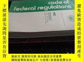 二手書博民逛書店Code罕見of Federal Regulations (聯邦