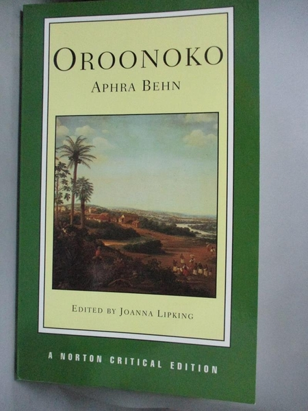 【書寶二手書T3/原文小說_LMR】Oroonoko: An Authoritative Text Historical